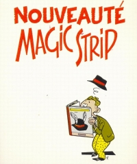 Nouveauté Magic Strip